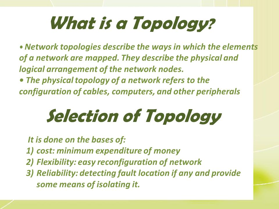 What is a Topology Selection of Topology