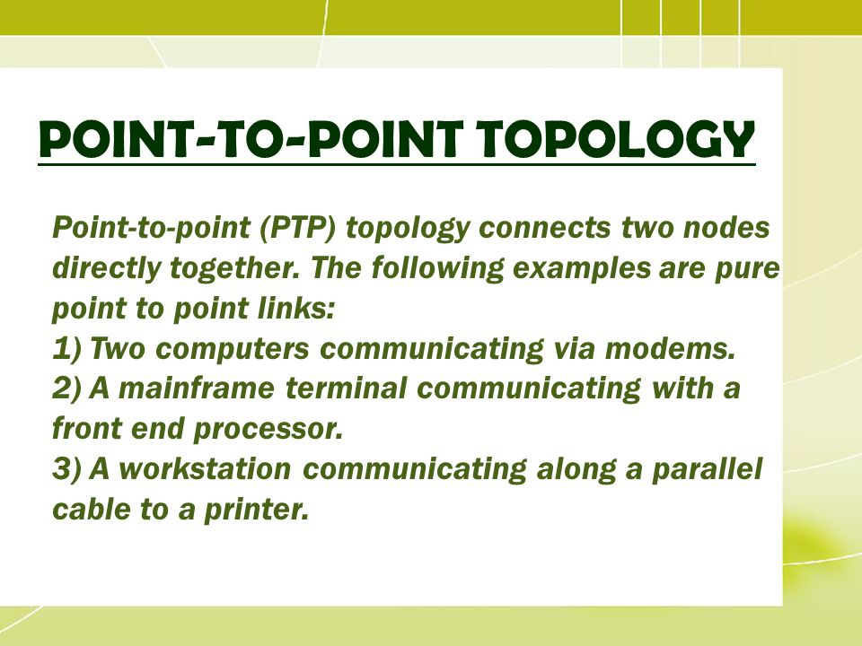 POINT-TO-POINT TOPOLOGY
