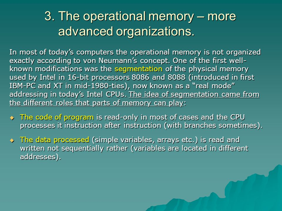 3. The operational memory – more advanced organizations.