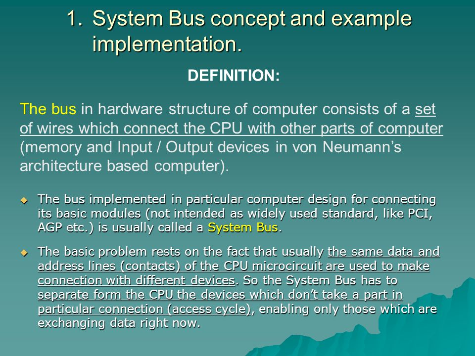 System Bus concept and example implementation.