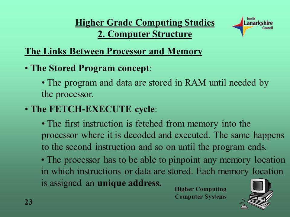 Higher Grade Computing Studies 2. Computer Structure