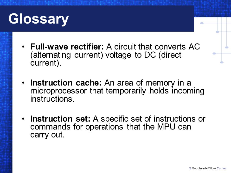 Glossary Full-wave rectifier: A circuit that converts AC (alternating current) voltage to DC (direct current).