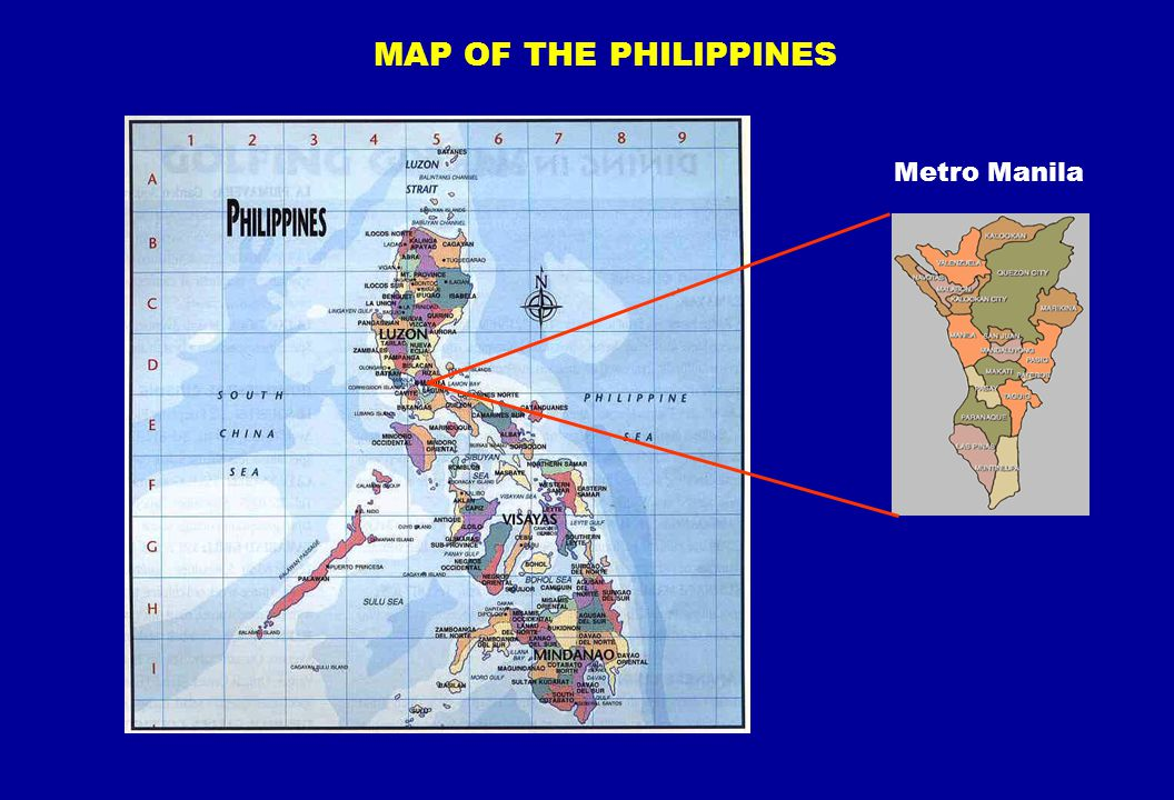 MAP OF THE PHILIPPINES Metro Manila