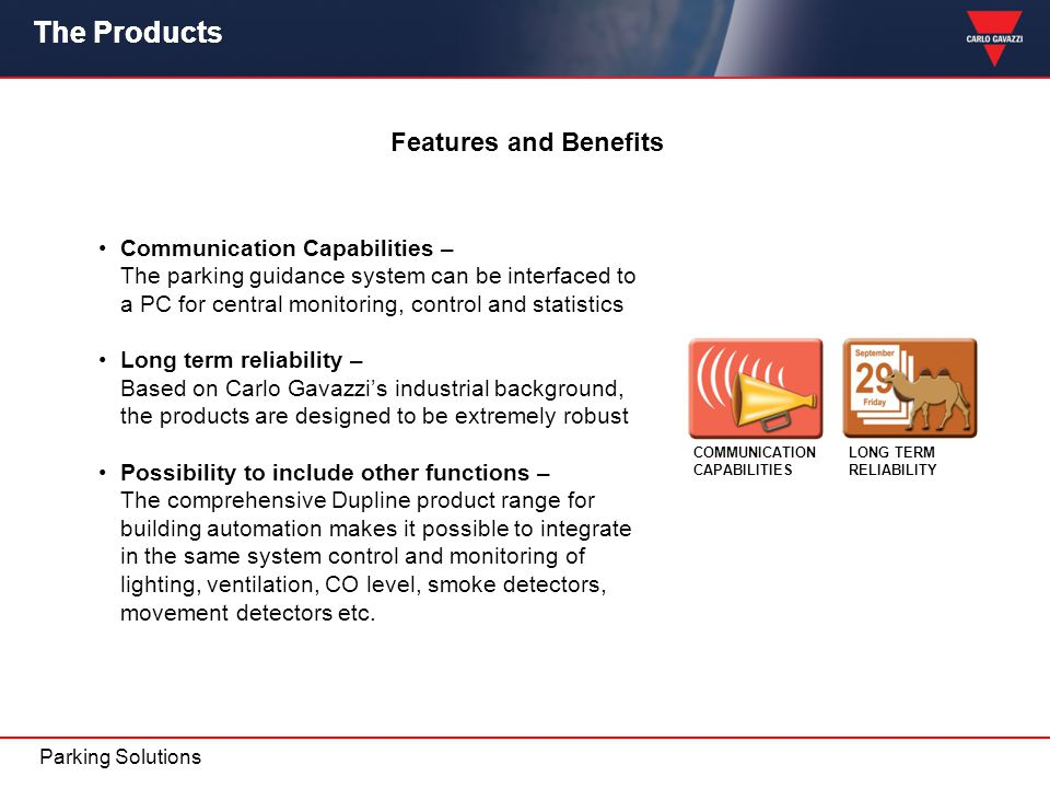 The Products The Product Features and Benefits
