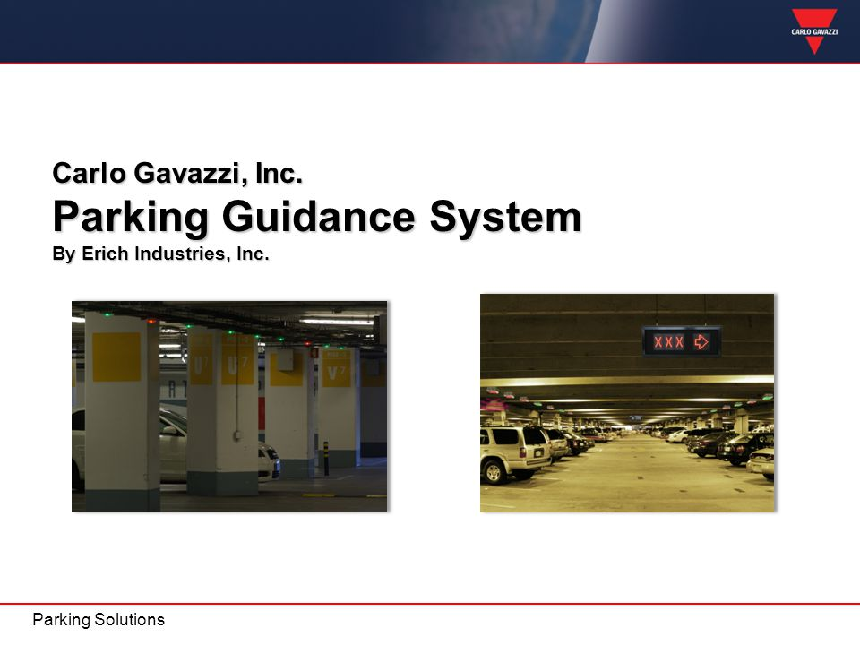 Parking Guidance System By Erich Industries, Inc.