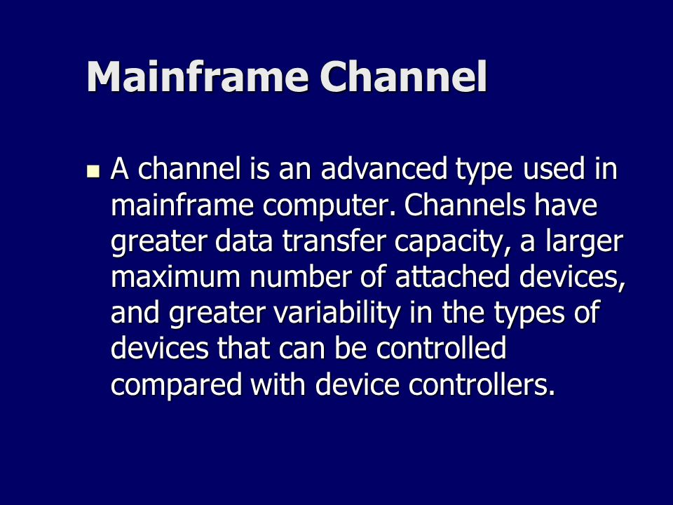 Mainframe Channel