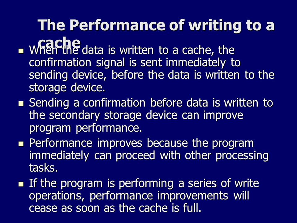 The Performance of writing to a cache