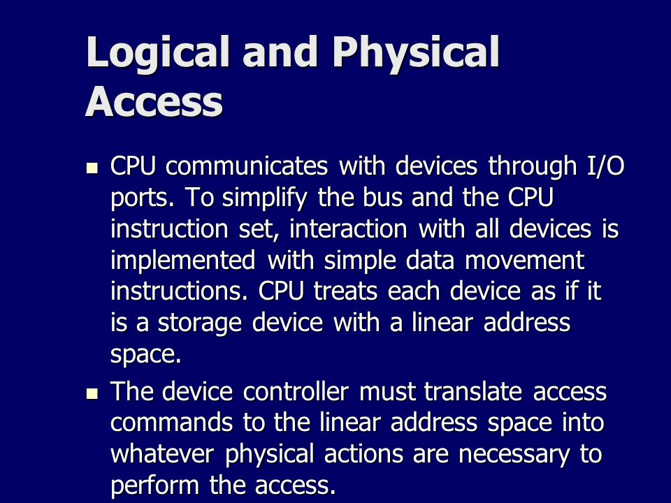Logical and Physical Access