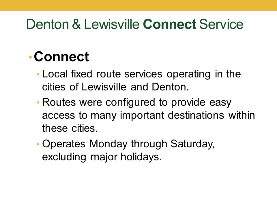 Denton & Lewisville Connect Service
