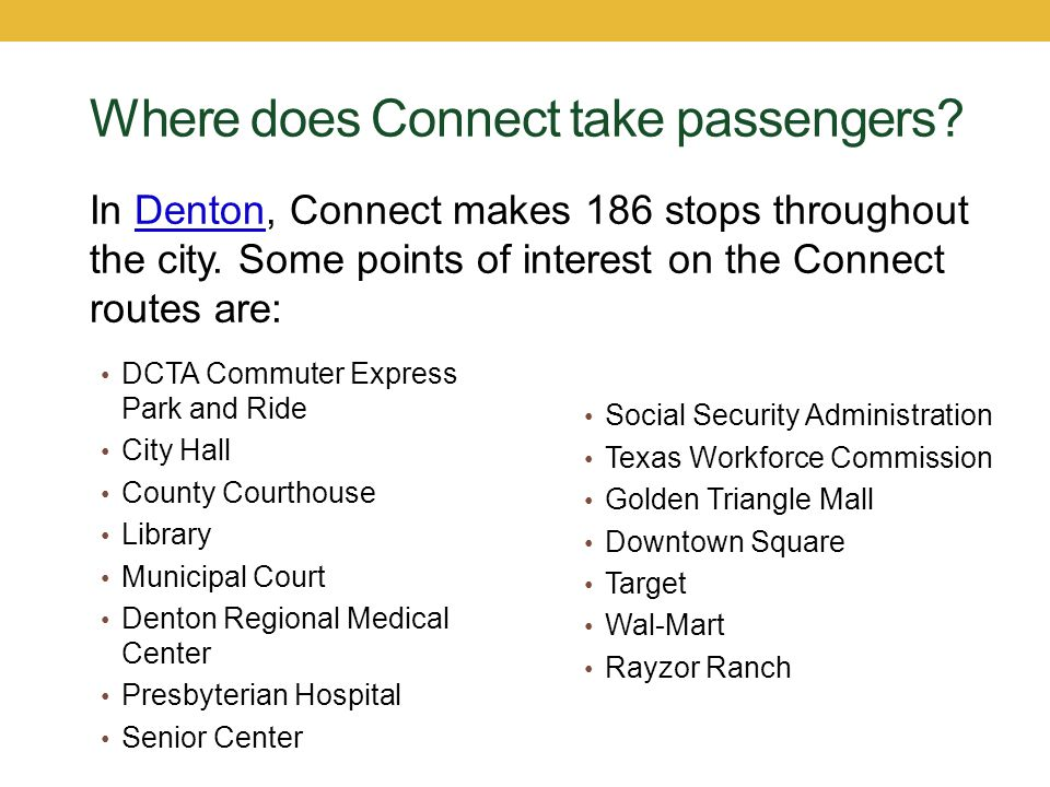 Where does Connect take passengers
