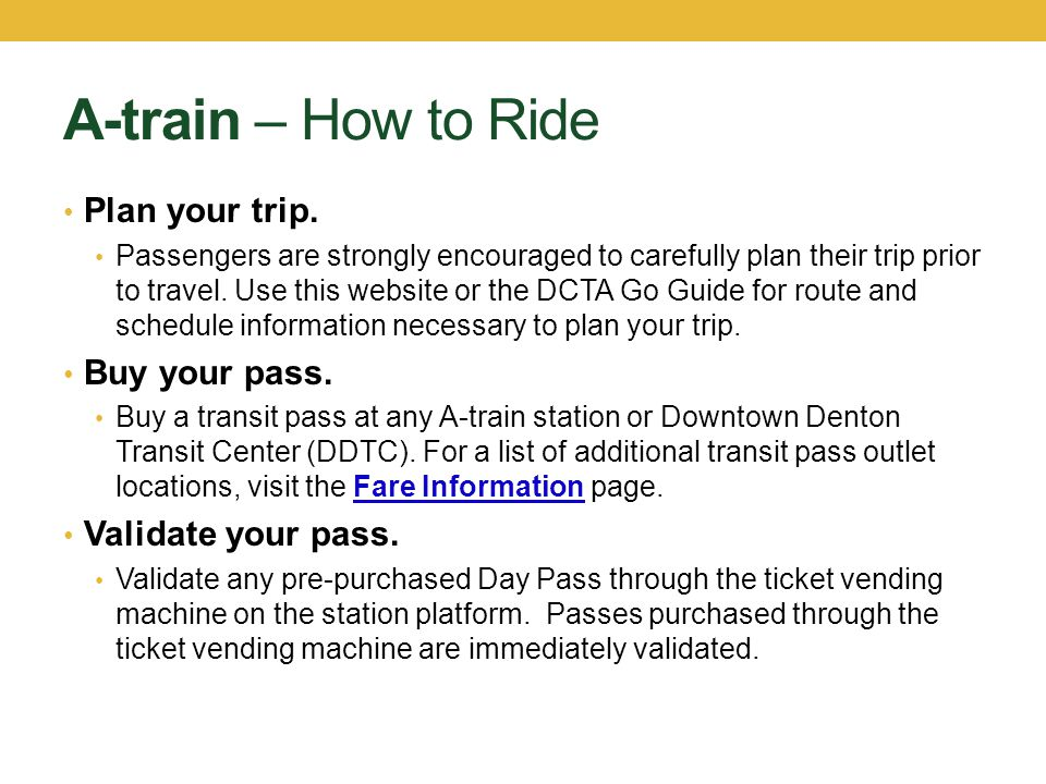 A-train – How to Ride Plan your trip. Buy your pass.