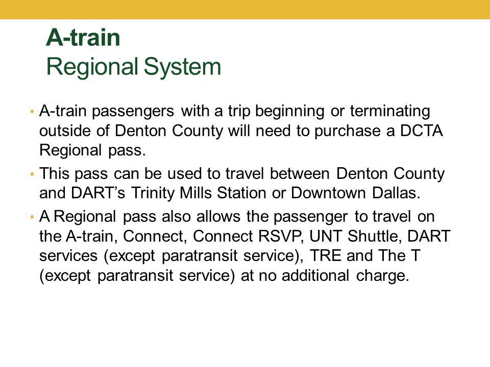 A-train Regional System