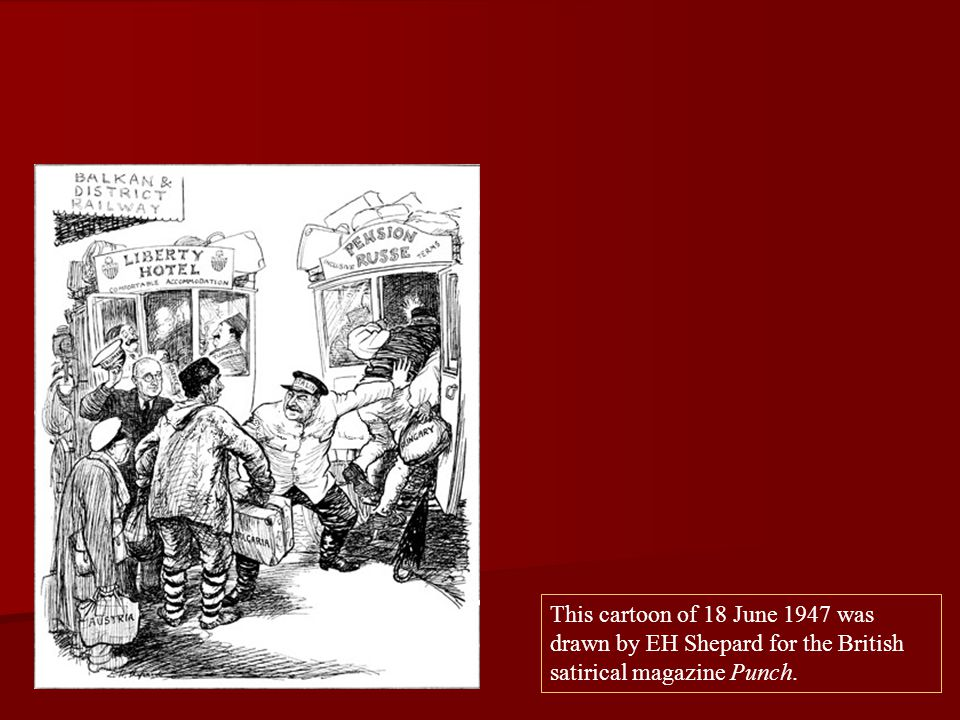 This cartoon of 18 June 1947 was drawn by EH Shepard for the British satirical magazine Punch.