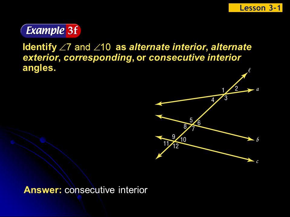 Answer: consecutive interior