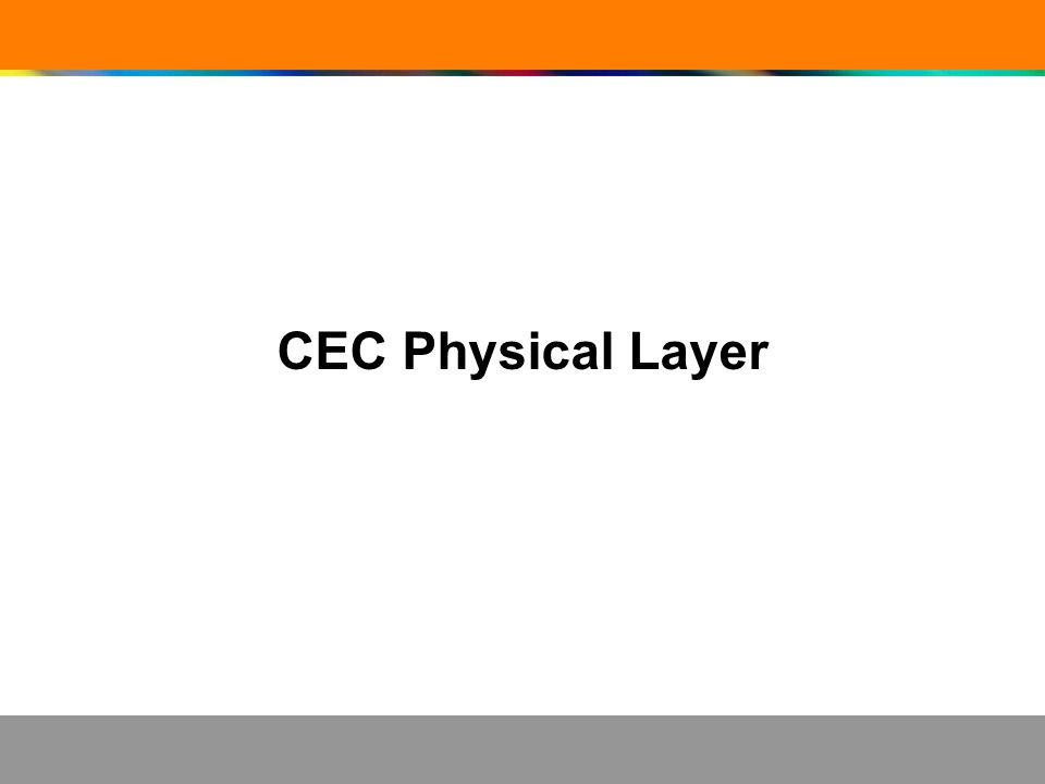 CEC Physical Layer