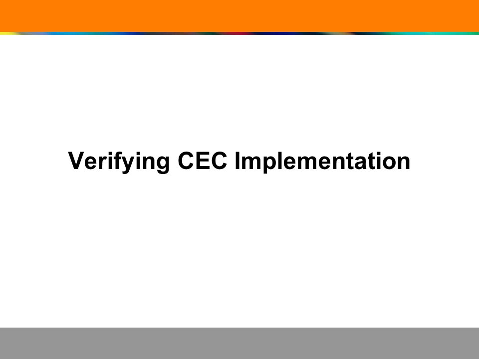 Verifying CEC Implementation