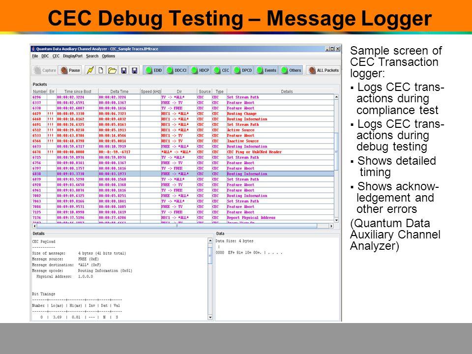 CEC Debug Testing – Message Logger