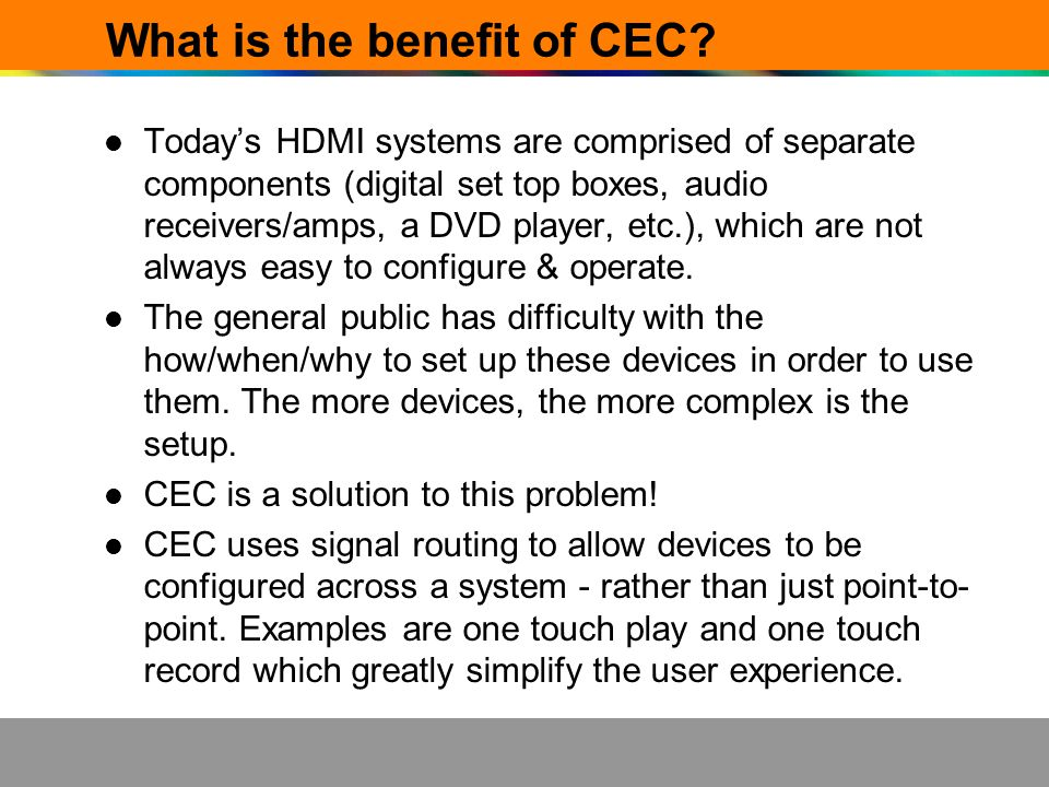 What is the benefit of CEC