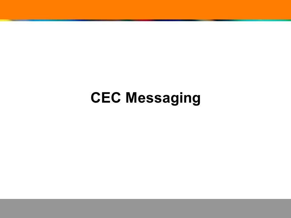 CEC Messaging