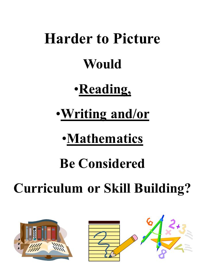 Curriculum or Skill Building