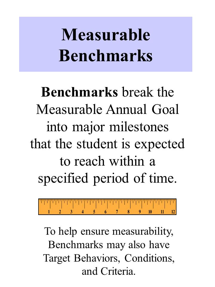 Measurable Benchmarks