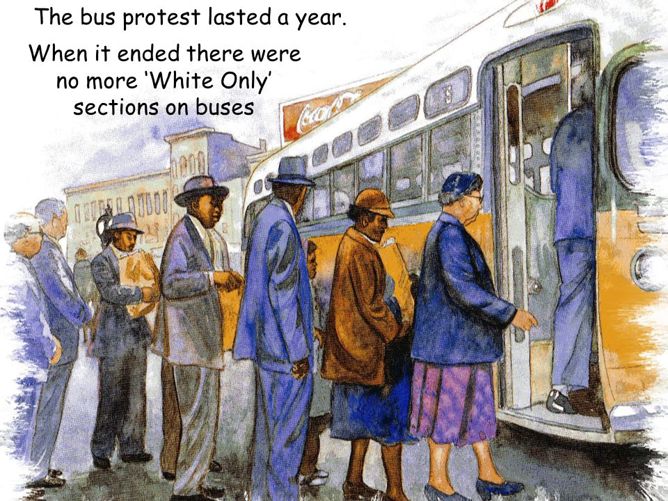 The bus protest lasted a year.