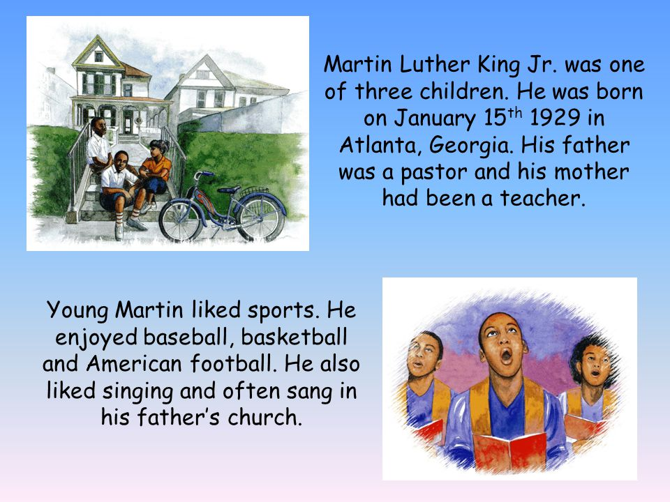 Martin Luther King Jr. was one of three children