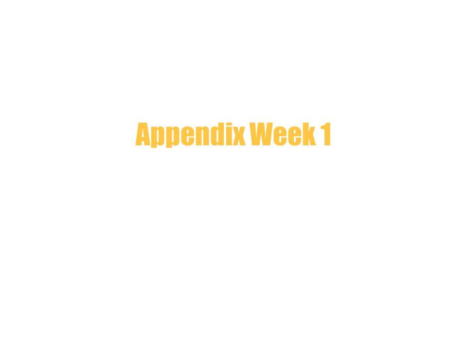 Appendix Week 1