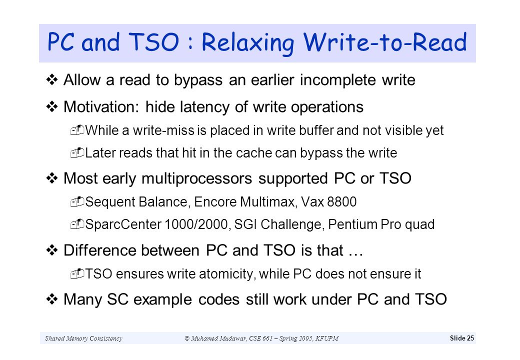 PC and TSO : Relaxing Write-to-Read