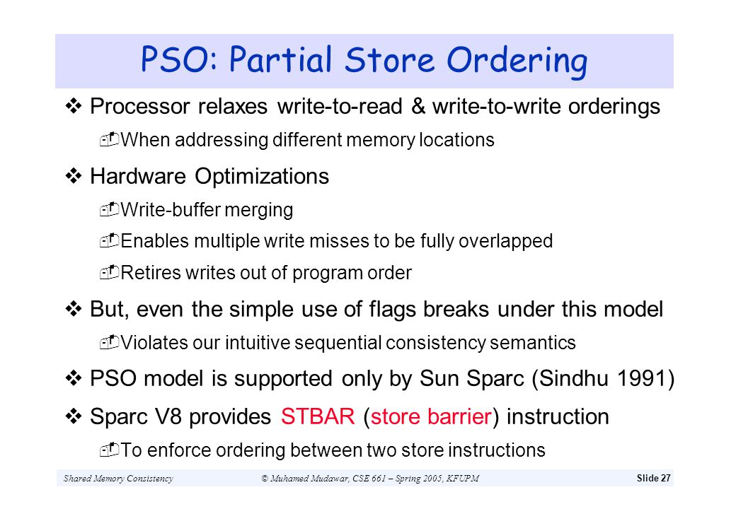 PSO: Partial Store Ordering
