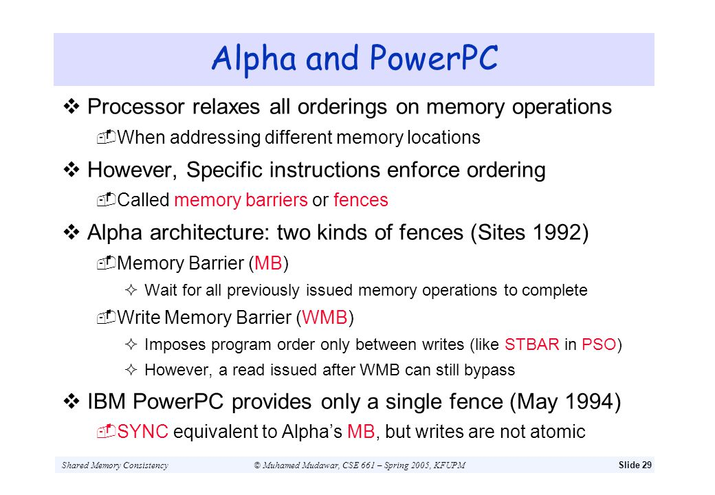 Alpha and PowerPC Processor relaxes all orderings on memory operations