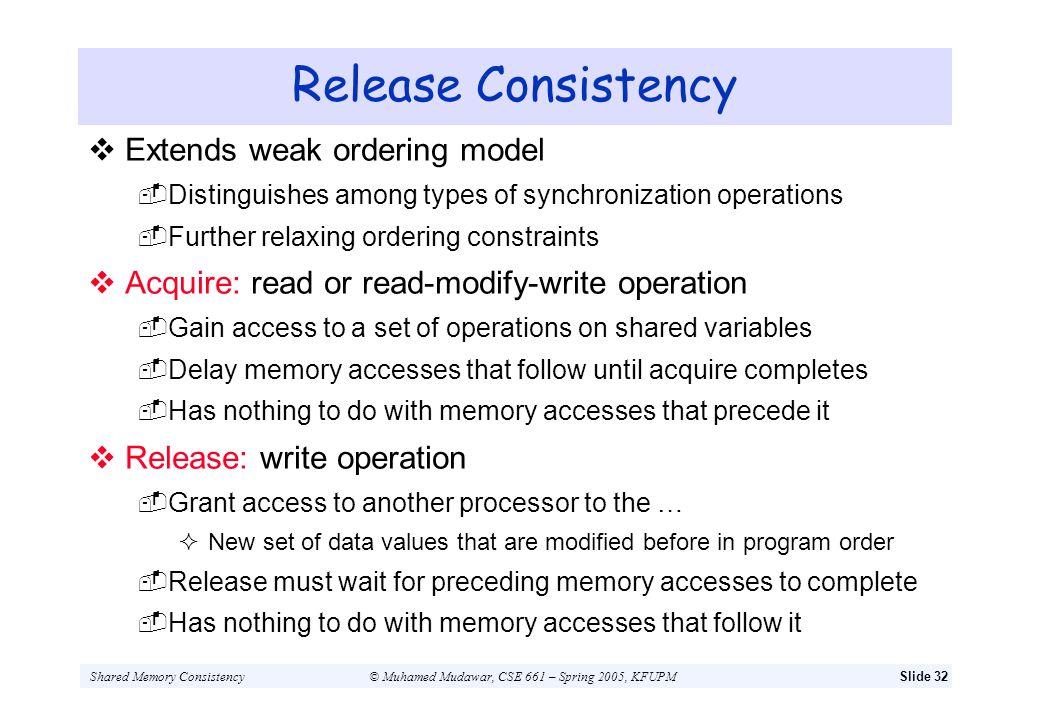 Release Consistency Extends weak ordering model