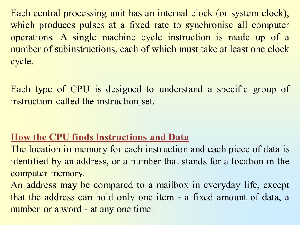 How the CPU finds Instructions and Data