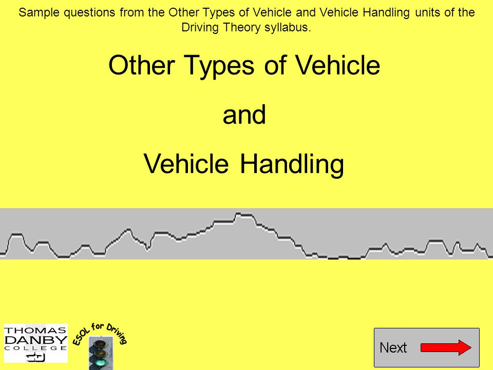 Other Types of Vehicle and Vehicle Handling