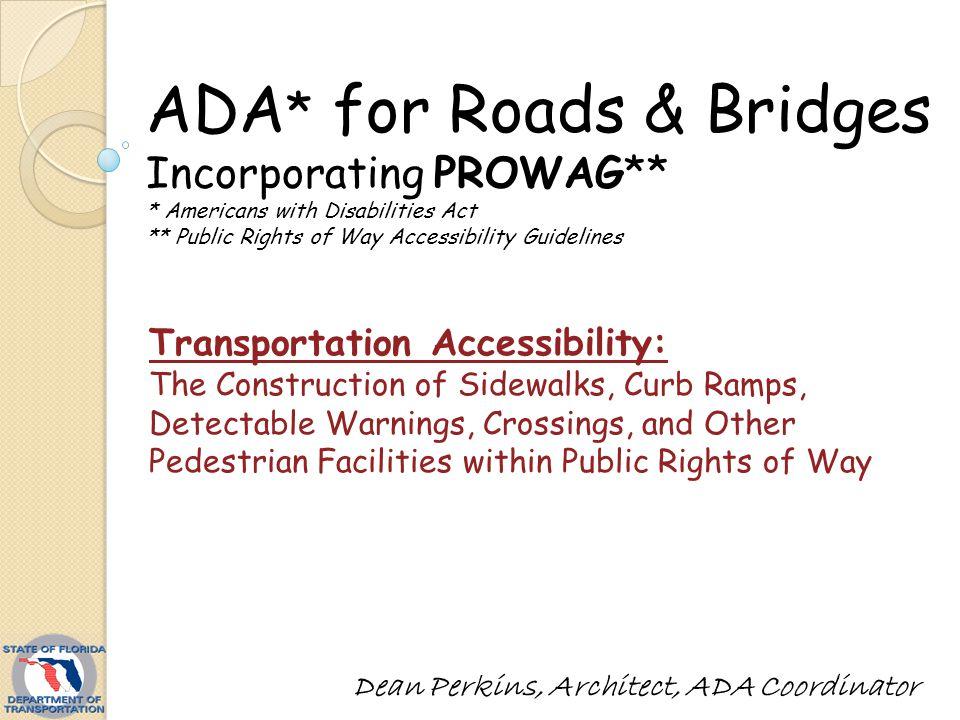 ADA* for Roads & Bridges