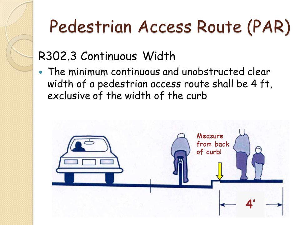 Pedestrian Access Route (PAR)