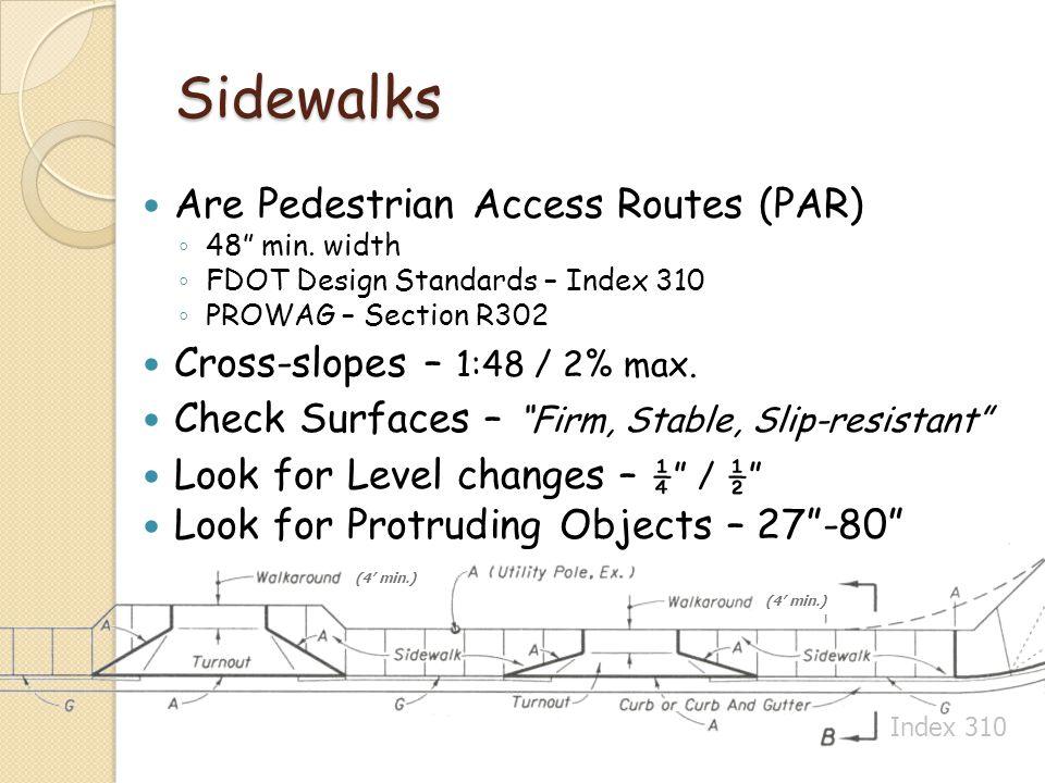 Sidewalks Are Pedestrian Access Routes (PAR)
