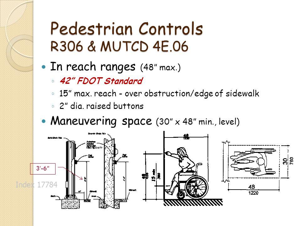 Pedestrian Controls R306 & MUTCD 4E.06