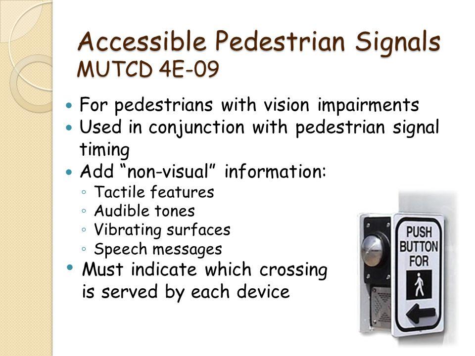 Accessible Pedestrian Signals MUTCD 4E-09