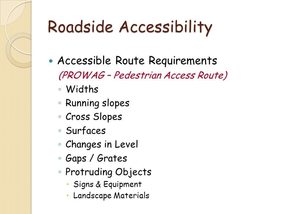 Roadside Accessibility