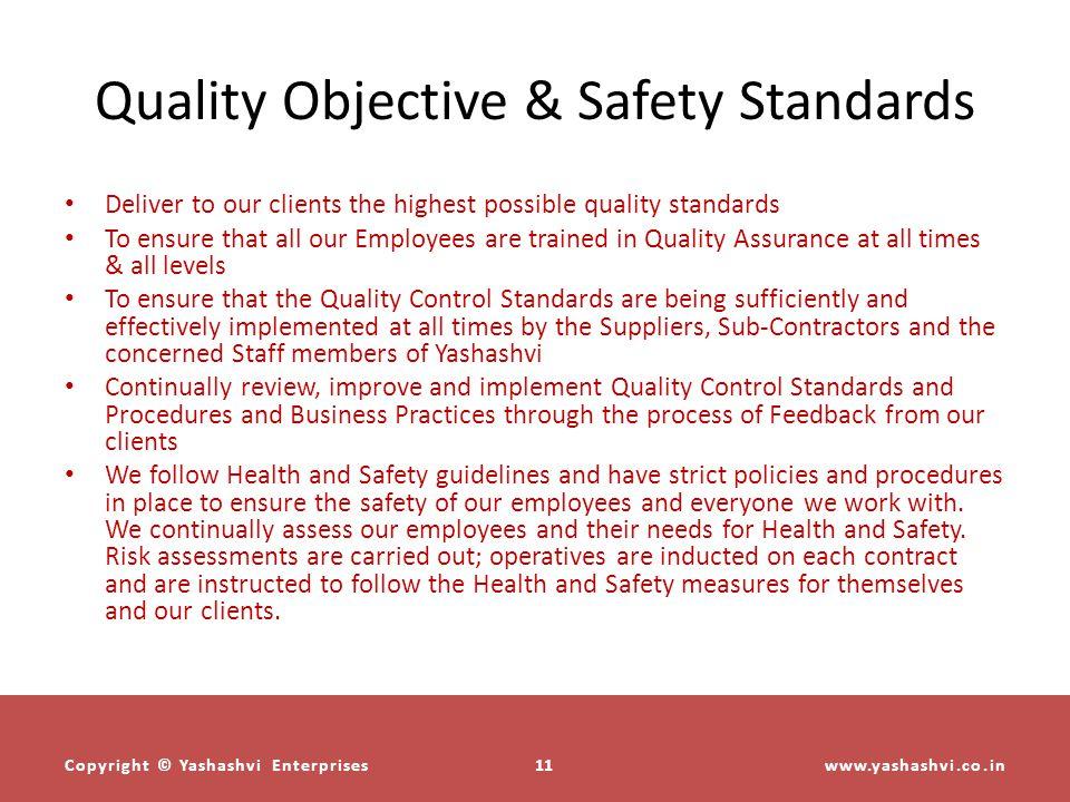 Quality Objective & Safety Standards