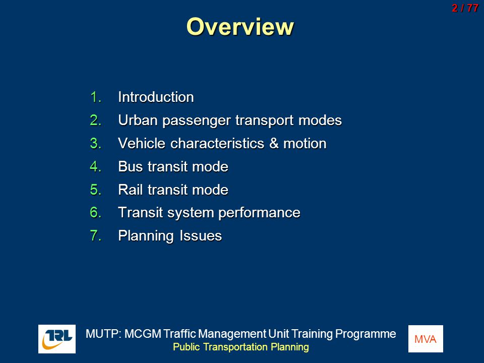 Overview Introduction Urban passenger transport modes