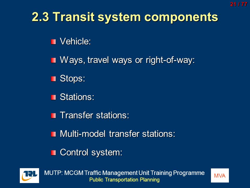 2.3 Transit system components