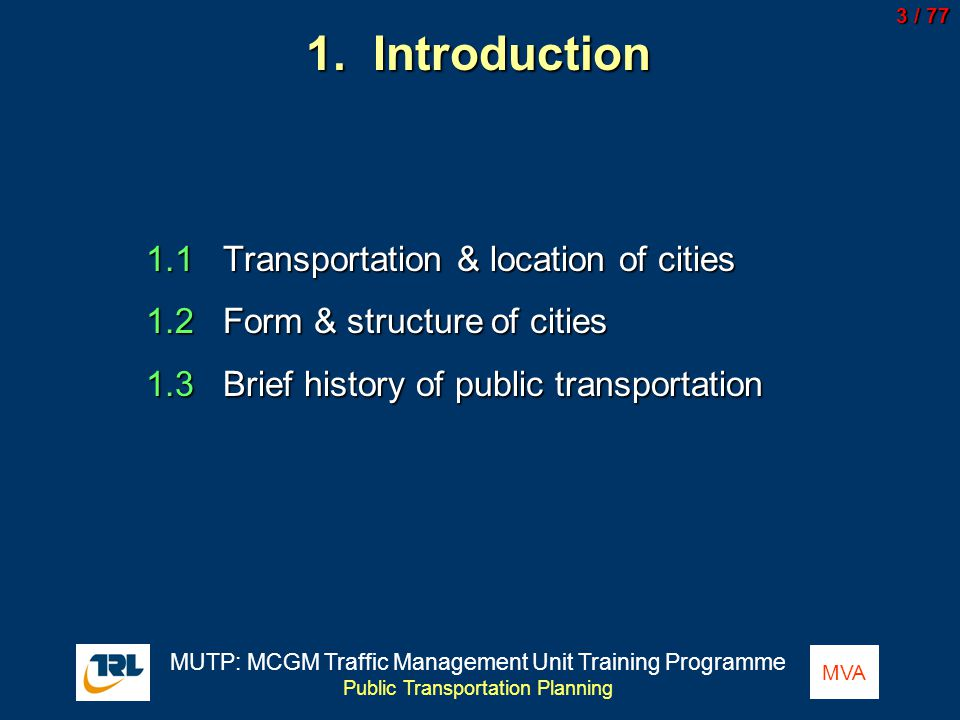 1. Introduction 1.1 Transportation & location of cities