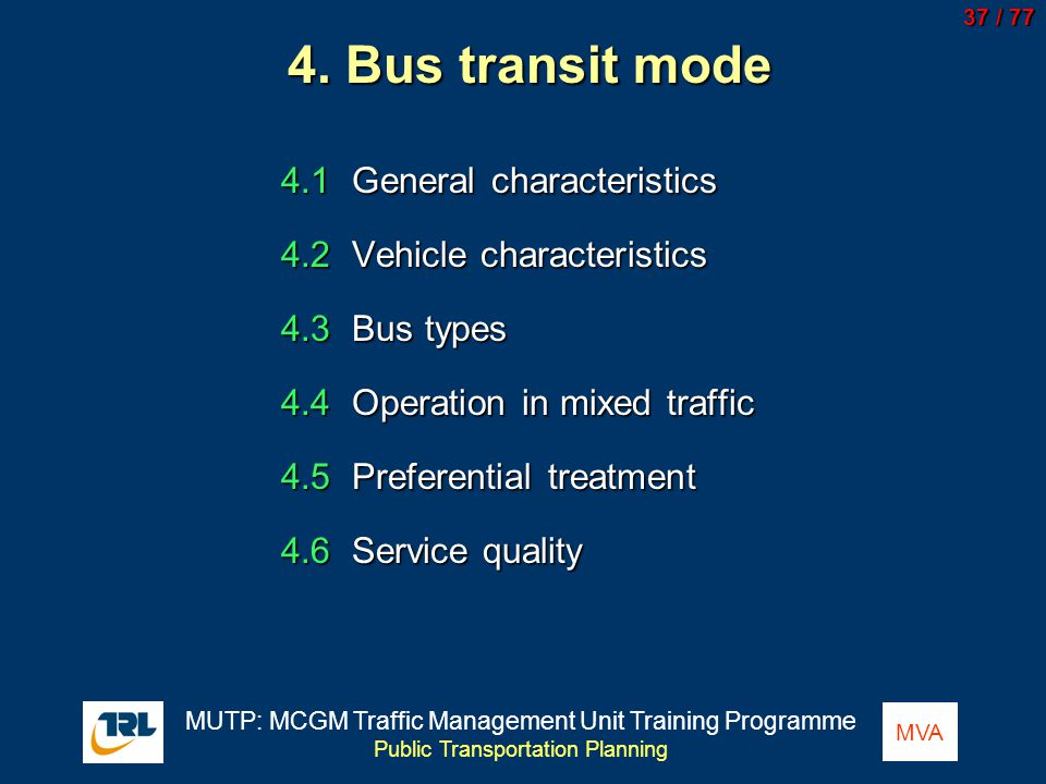 4. Bus transit mode 4.1 General characteristics