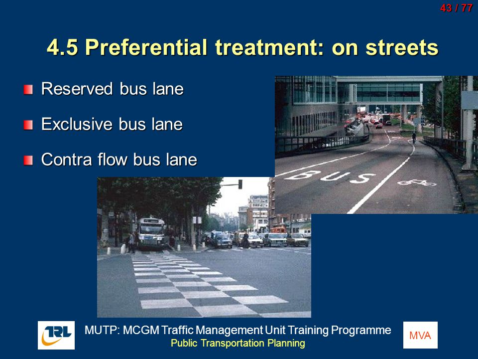 4.5 Preferential treatment: on streets