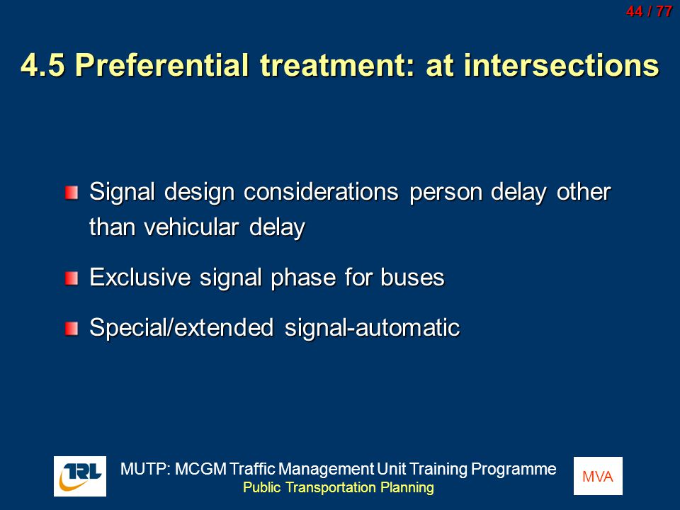 4.5 Preferential treatment: at intersections