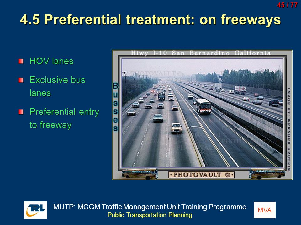 4.5 Preferential treatment: on freeways