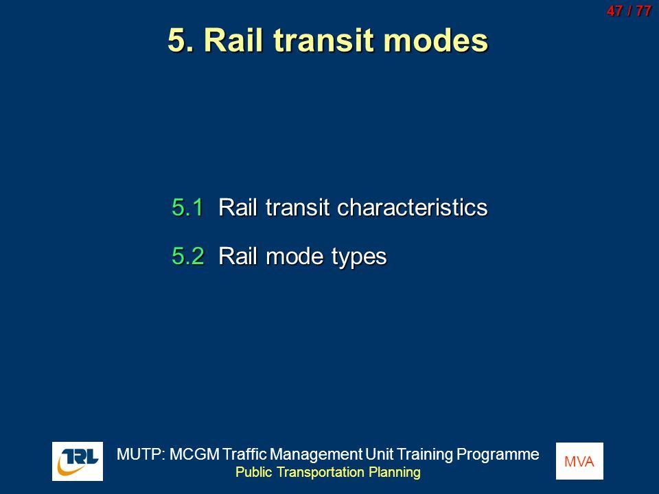 5. Rail transit modes 5.1 Rail transit characteristics