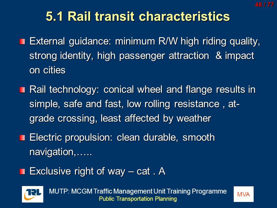 5.1 Rail transit characteristics